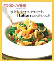 Quick from Scratch Italian Cookbook (Quick From Scratch)