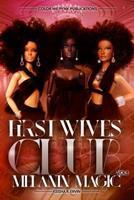 First Wives Club Vol.1 Melanin Magic 1720637865 Book Cover