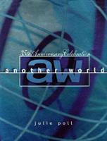Another World: The 35th Anniversary Celebration 0060193042 Book Cover