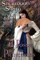 A Posse of Princesses 1934648264 Book Cover