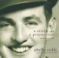 A Stitch and a Prayer: A Memoir of Faith Amidst War 1557253404 Book Cover