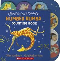 Giraffes Can't Dance: Number Rumba 0545639964 Book Cover