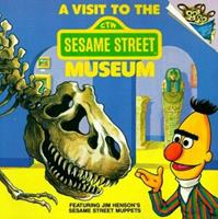 A Visit to the Sesame Street Museum (Pictureback(R)) 0394887158 Book Cover