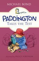 Paddington Takes the Test 0618183841 Book Cover