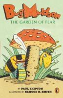 Bug Muldoon: The Garden of Fear 067089687X Book Cover
