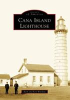 Cana Island Lighthouse 073854101X Book Cover