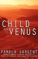 Child of Venus 006105027X Book Cover
