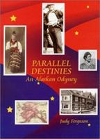 Parallel Destinles 0971604401 Book Cover