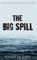 The Big Spill 1539420353 Book Cover