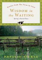 Wisdom in the Waiting: Spring's Sacred Days 0829417656 Book Cover