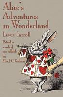 Alice's Adventures in Wonderland: Retold in Words of One Syllable 1406588873 Book Cover