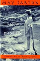 I Knew a Phoenix: Sketches for an Autobiography 0393009165 Book Cover