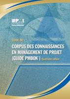 A Guide to the Project Management Body of Knowledge (Pmbok Guide) - Forth Edition, Official French Translation 1933890657 Book Cover