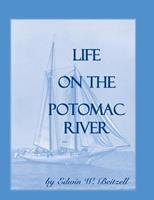 Life on the Potomac River 0788419358 Book Cover