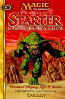 The Official Starter Game Strategy Guide (Magic the Gathering) 0786914254 Book Cover