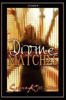 Divine Matches 1453683399 Book Cover