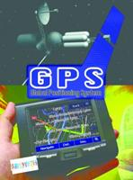 Gps: Global Positioning System (Let's Explore Science) 1606949926 Book Cover