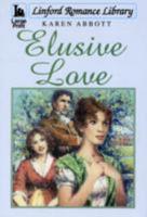 Elusive Love 1847826407 Book Cover