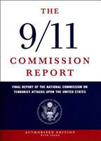 The 9/11 Commission Report: Final Report of the National Commission on Terrorist Attacks Upon the United States (Authorized Edition) 0393326713 Book Cover
