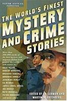 The World's Finest Mystery and Crime Stories: Fifth Annual Collection 076531147X Book Cover