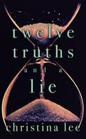 Twelve Truths and a Lie 1537719785 Book Cover