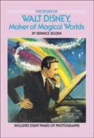 The Story of Walt Disney: Maker of Magical Worlds (Yearling Biography)