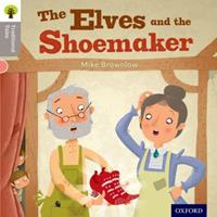 The Elves and the Shoemaker. Mike Brownlow 0198339054 Book Cover