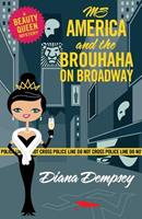 MS America and the Brouhaha on Broadway 1522957413 Book Cover