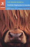 The Rough Guide to Scottish Highlands and Islands (Rough Guide Travel Guides) 1858285119 Book Cover