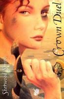 Crown Duel 0152016082 Book Cover