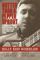 Hotter Than a Pepper Sprout: A Hillbilly Poet's Journey From Appalachia to Yale to Writing Hits for Elvis, Johnny Cash  More 194702602X Book Cover
