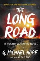 The Long Road: A Postapocalyptic Novel 0142181501 Book Cover