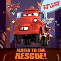 Mater to the Rescue! (Disney/Pixar Cars) 0736428631 Book Cover