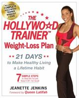 The Hollywood Trainer Weight-Loss Plan: 21 Days to Make Healthy Living a Lifetime Habit 0399153748 Book Cover