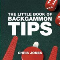 The Little Book of Backgammon Tips 1904573932 Book Cover