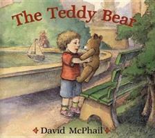 The Teddy Bear 0805078827 Book Cover