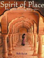 Spirit of Place: The Art of the Traveling Photographer 0817458948 Book Cover