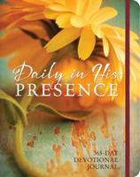 Daily in His Presence: A 365-Day Devotional Journal 1633260542 Book Cover