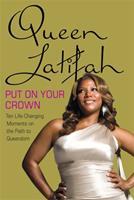 Put on Your Crown: Life Lessons from the Queen
