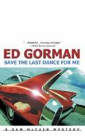 Save The Last Dance For Me (Sam McCain, Book 4) 0786709685 Book Cover