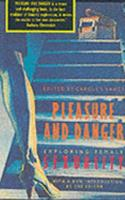 Pleasure and Danger: Exploring Female Sexuality 0044405936 Book Cover