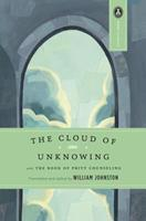 The Cloud of Unknowing: and The Book of Privy Counseling 0385030975 Book Cover