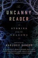 The Uncanny Reader: Stories from the Shadows 1250041716 Book Cover