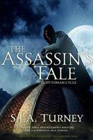 The Assassin's Tale 1499711298 Book Cover