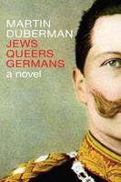Jews Queers Germans 1609807383 Book Cover