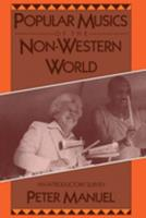 Popular Musics of the Non-Western World: An Introductory Survey 0195063341 Book Cover