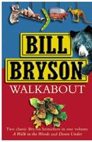 Walkabout: A Walk in the Woods / Down Under 0385604831 Book Cover