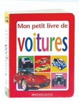 Mon Petit Livre de Voitures 0439962307 Book Cover
