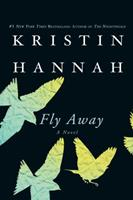 Fly Away 1250031818 Book Cover