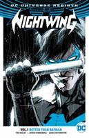 Nightwing, Vol. 1: Better Than Batman 140126803X Book Cover